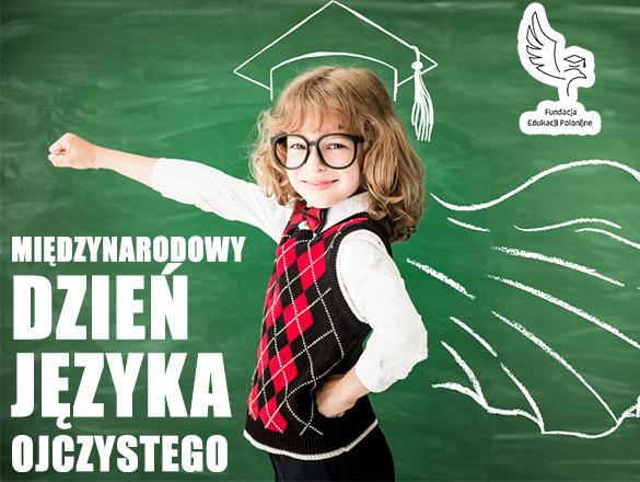 Scenariusz lekcji języka polskiego  przeprowadzonej z okazji  Międzynarodowego Dnia Języka Ojczystego