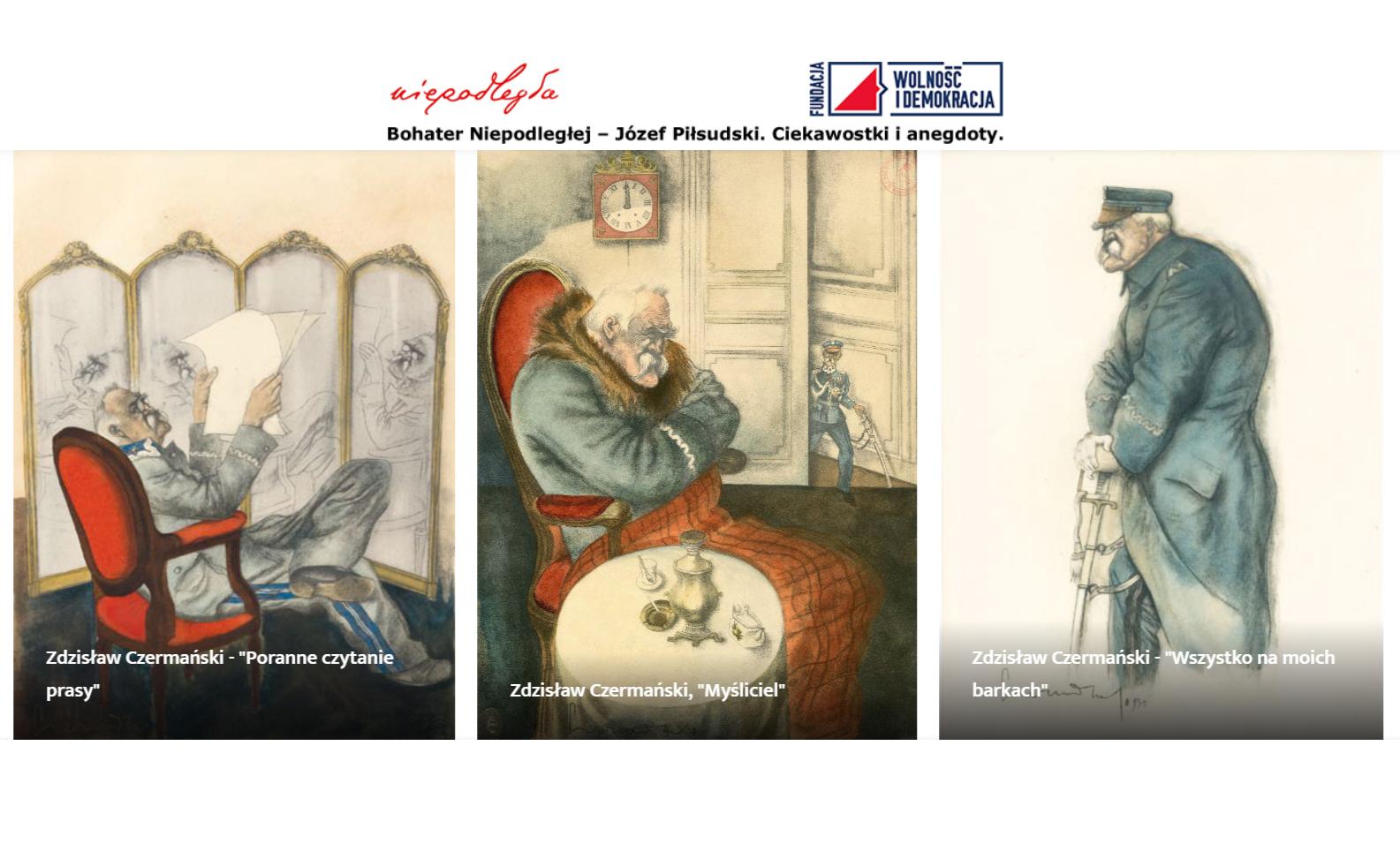 """""""Bohater Niepodległej – Józef Piłsudski, ciekawostki i anegdoty""""  wystawa on-line: http://wystawa.wid.org.pl/"""